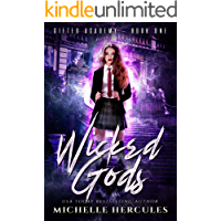 Wicked Gods: A Paranormal High School Bully Romance (Gifted Academy Book 1) book cover