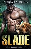 Slade (BBW Bear Shifter Moonshiner Romance) (120 Proof Honey Book 5)