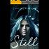 Still: Still Series, Book 1