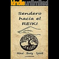 Libro Reiki - Sendero hacia el Reiki: Mind - Body - Spirit