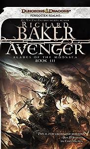 Avenger: Blades of the Moonsea, Book III (Forgotten Realms: Blades of the Moonsea Series 3)