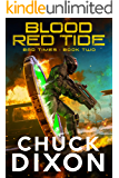 Blood Red Tide (Bad Times Book 2)
