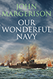 Our Wonderful Navy
