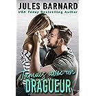 Jamais avec un dragueur (Jamais avec lui t. 2) (French Edition)