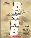 BOMB by Steve Sheinkin (2012-08-01)