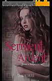 Serment Ardent: 1- La Promesse