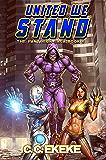 United We Stand: A Superhero Adventure (The Pantheon Saga Book 6)