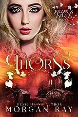 Thorns: YA Paranormal Romance & Sleeping Beauty Adaption (Brambles Book 2) (Brambles Series) Kindle Edition