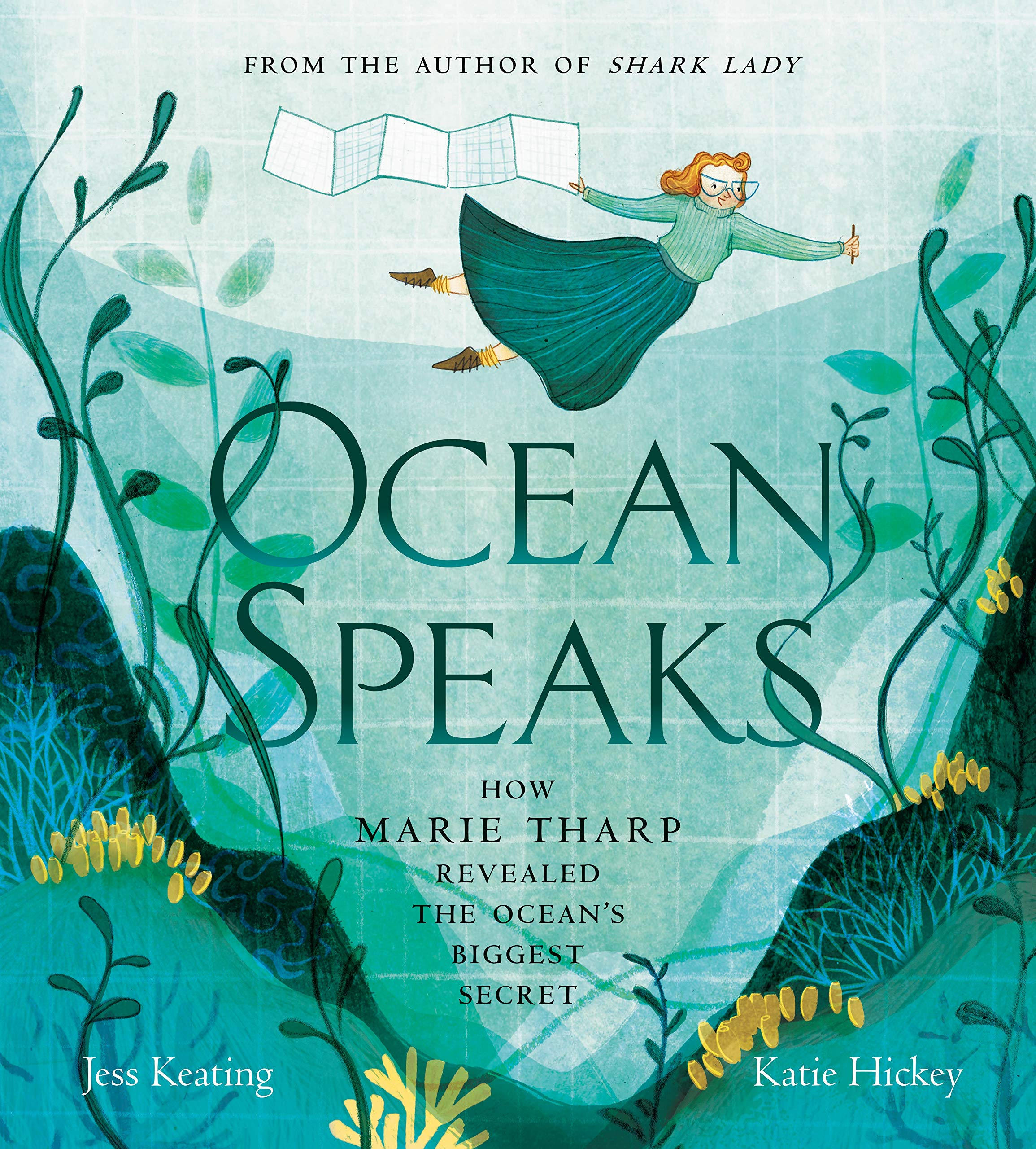 Ocean Speaks: How Marie Tharp Revealed the Ocean's Biggest Secret ...
