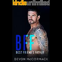 BFF: Best Friend's Father (BFF, Book 1)