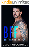 BFF: Best Friend's Father (English Edition)