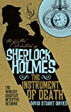The Further Adventures of Sherlock Holmes: The Instrument of Death