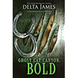 Bold: Ghost Cat Canyon