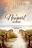 A Newport Sunrise (The Newport Beach Series Book 3)
