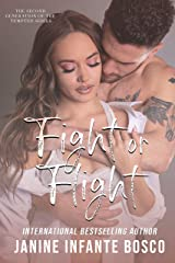 Fight Or Flight (Tempted Series Generation 2.0) Kindle Edition