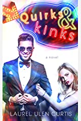 Quirks & Kinks Kindle Edition