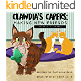 CLAWDIA'S CAPERS: MAKING NEW FRIENDS