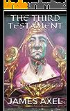 The Third Testament: The True Christian Revelation (The Christian Detective Book 2)