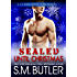 SEALed Until Christmas (Lucky Thirteen Book 4)