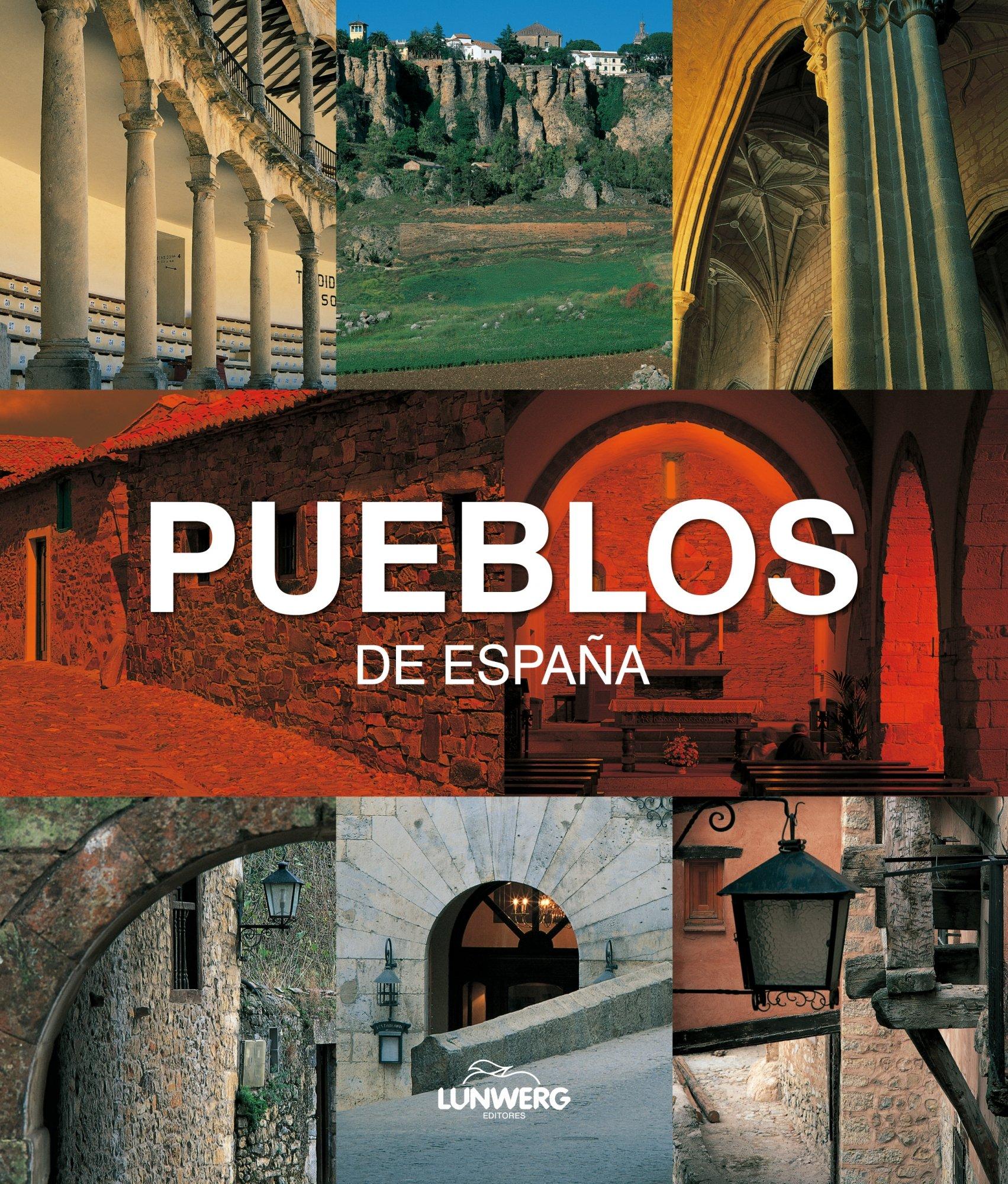 Pueblos de España. Lunwerg Medium: Amazon.es: Olle Martin, Albert: Libros