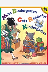 Miss Bindergarten Gets Ready for Kindergarten Kindle Edition