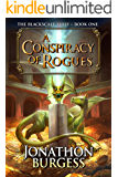 A Conspiracy of Rogues (The Blackscale Thief Book 1)