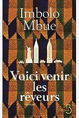 Voici venir les rêveurs (ROMAN) (French Edition) Kindle Edition