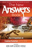 The New Answers Book Vol. 1: Over 25 Questions on Creation / Evolution and the Bible