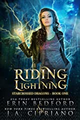 Riding Lightning (Starcrossed Dragons Book 1) Kindle Edition
