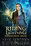 Riding Lightning (Starcrossed Dragons Book 1)