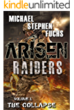 ARISEN : Raiders, Volume 1 - The Collapse