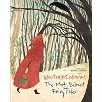 Brothers Grimm: The Most Beautiful Fairy Tales