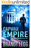 CapWar EMPIRE (CapStone Conspiracy Book 3)