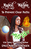 To Prevent Clear Paths (Magical Mayhem)