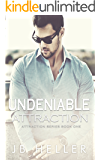 Undeniable Attraction (Attraction Series Book 1)