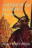 Warrior of Scorpio (Dray Prescot Book 3)