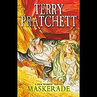 Maskerade: (Discworld Novel 18) (Discworld series)