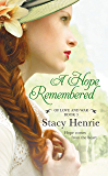 A Hope Remembered (Of Love and War series Book 3)