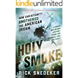 Holy Smoke: How Christianity Smothered the American Dream