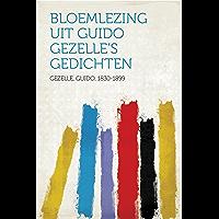 Bloemlezing uit Guido Gezelle's Gedichten