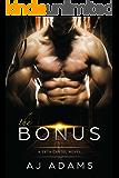 The Bonus (A Zeta Cartel Novel Book 1)