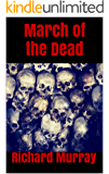 March of the Dead (Killing the Dead Book 11)