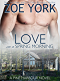 Love on a Spring Morning: The Soldier and The Movie Star (Pine Harbour Book 3)