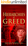 Hierarchies of Greed