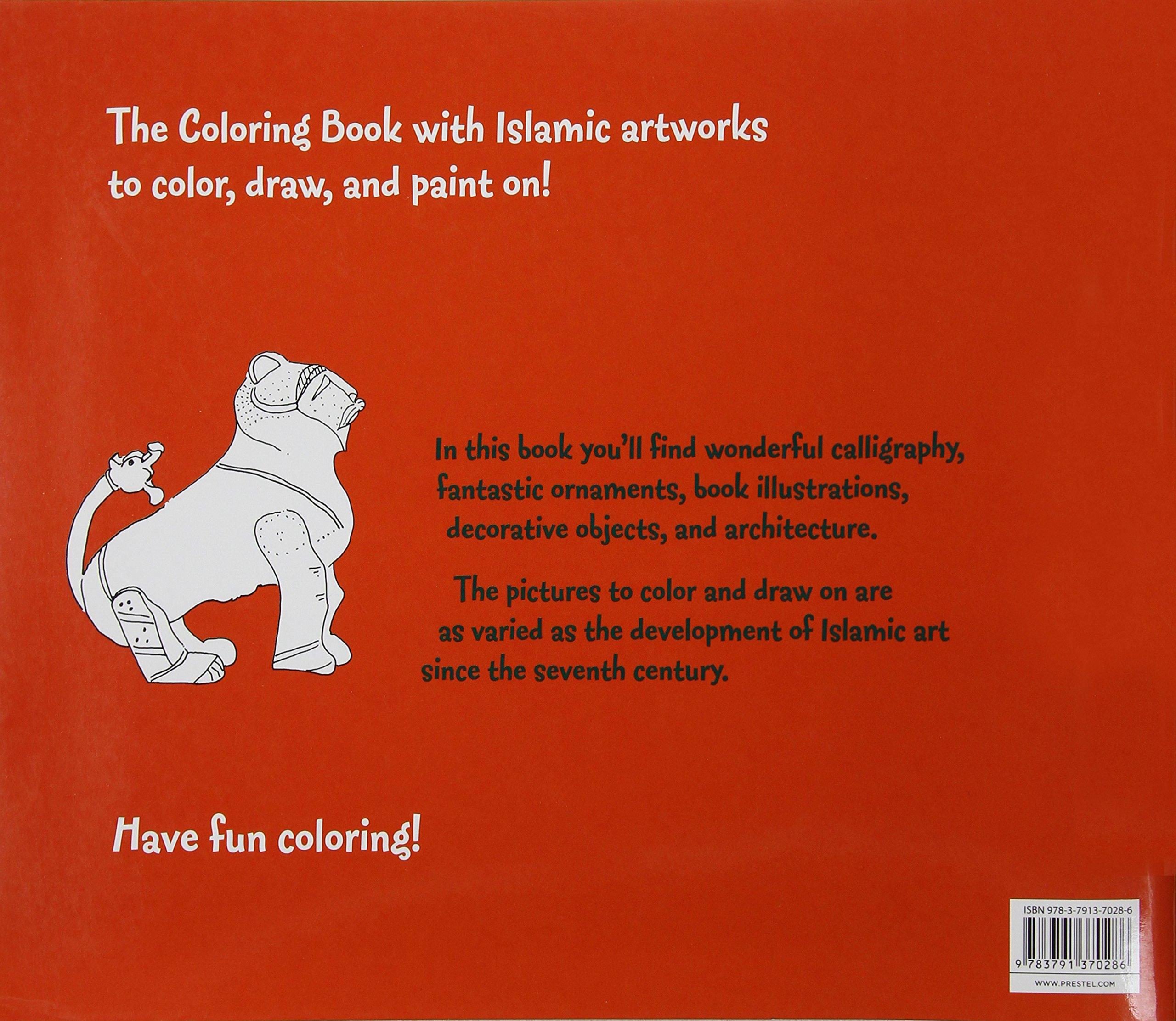 Fantastic fun book to color - Coloring Book Islamic Art Prestel Coloring Books Annette Roeder 9783791370286 Amazon Com Books