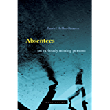 Absentees: On Variously Missing Persons