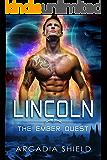 Lincoln (sci-fi romance - The Ember Quest Book 3)