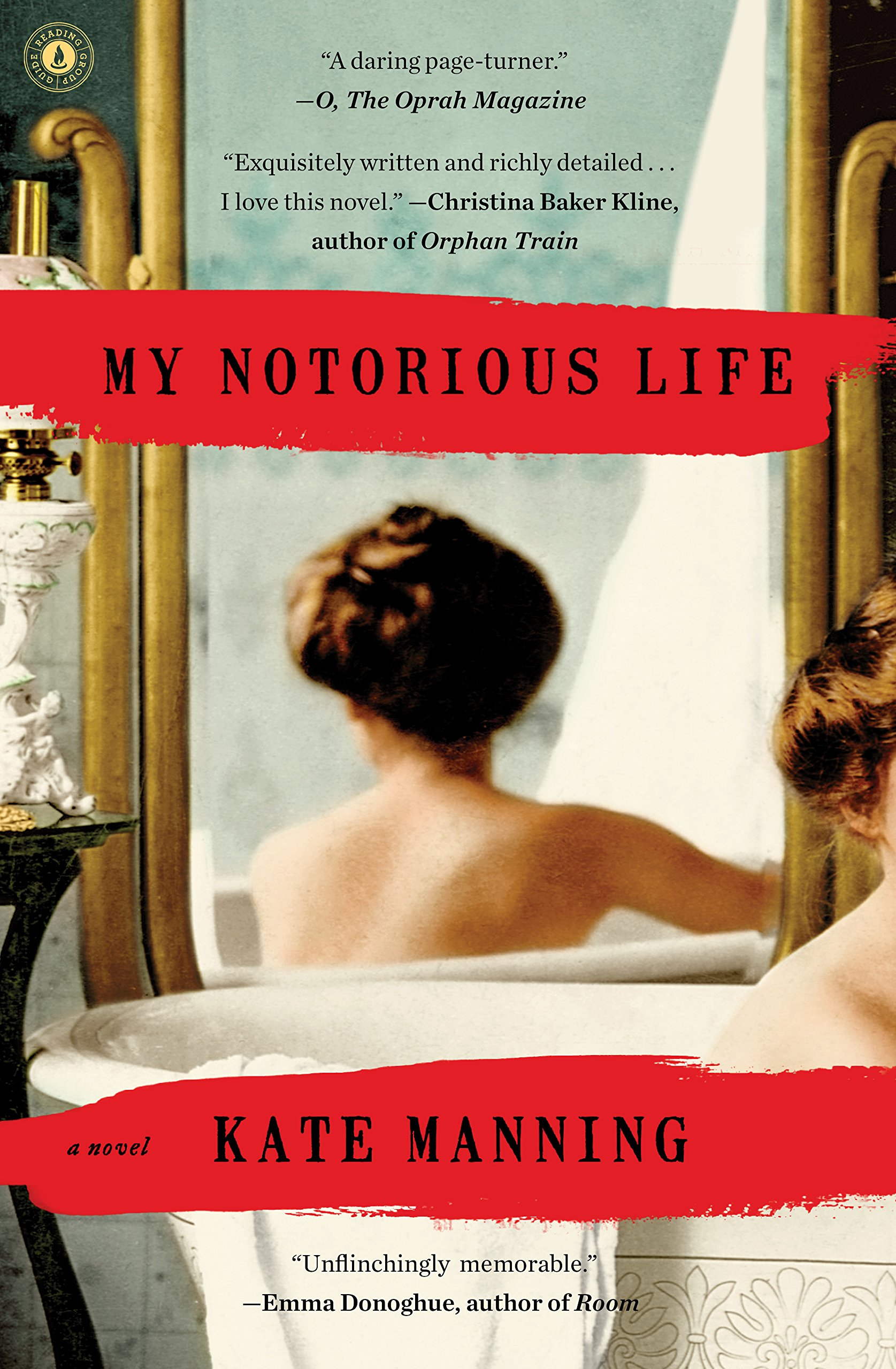 My Notorious Life: A Novel pdf