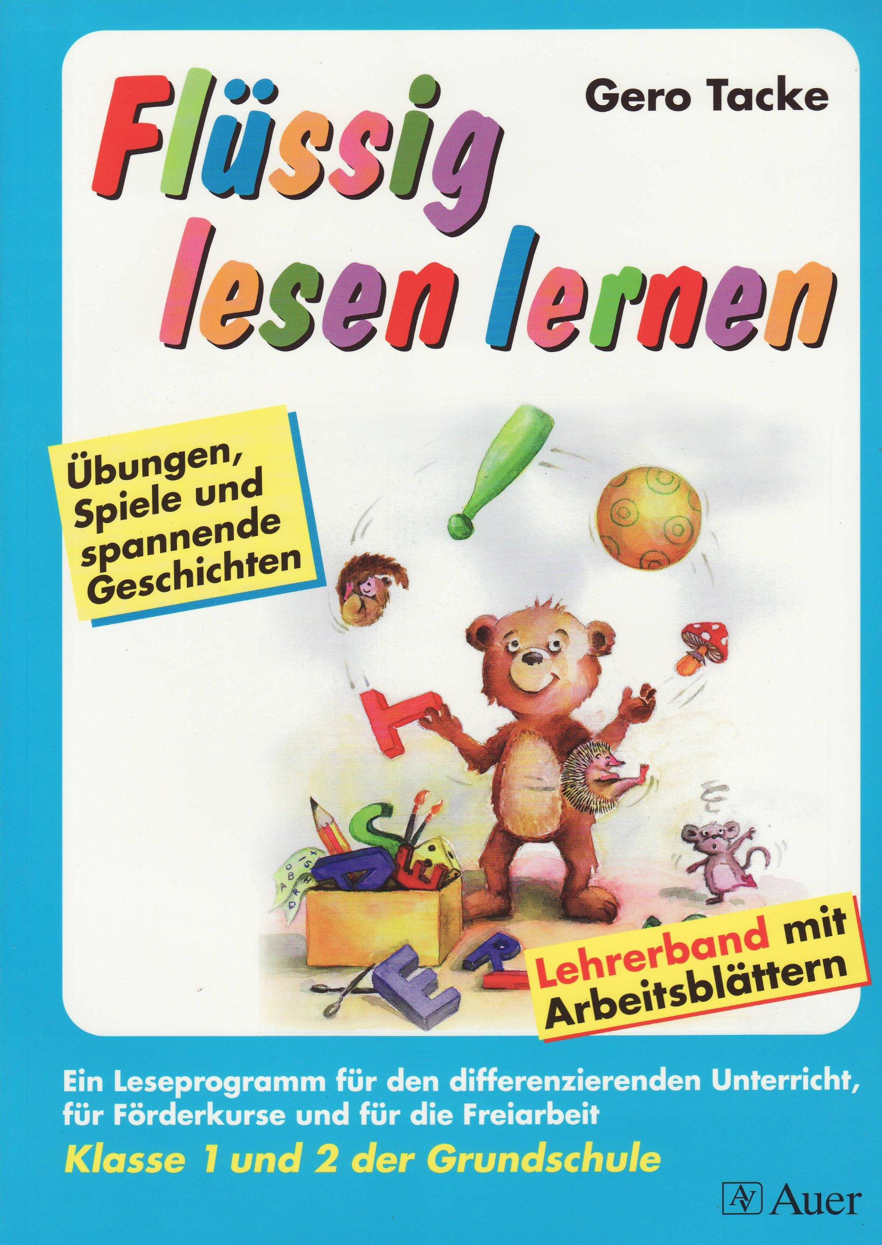 Flüssig lesen lernen. Übungen, Spiele und spannende Geschichten ...