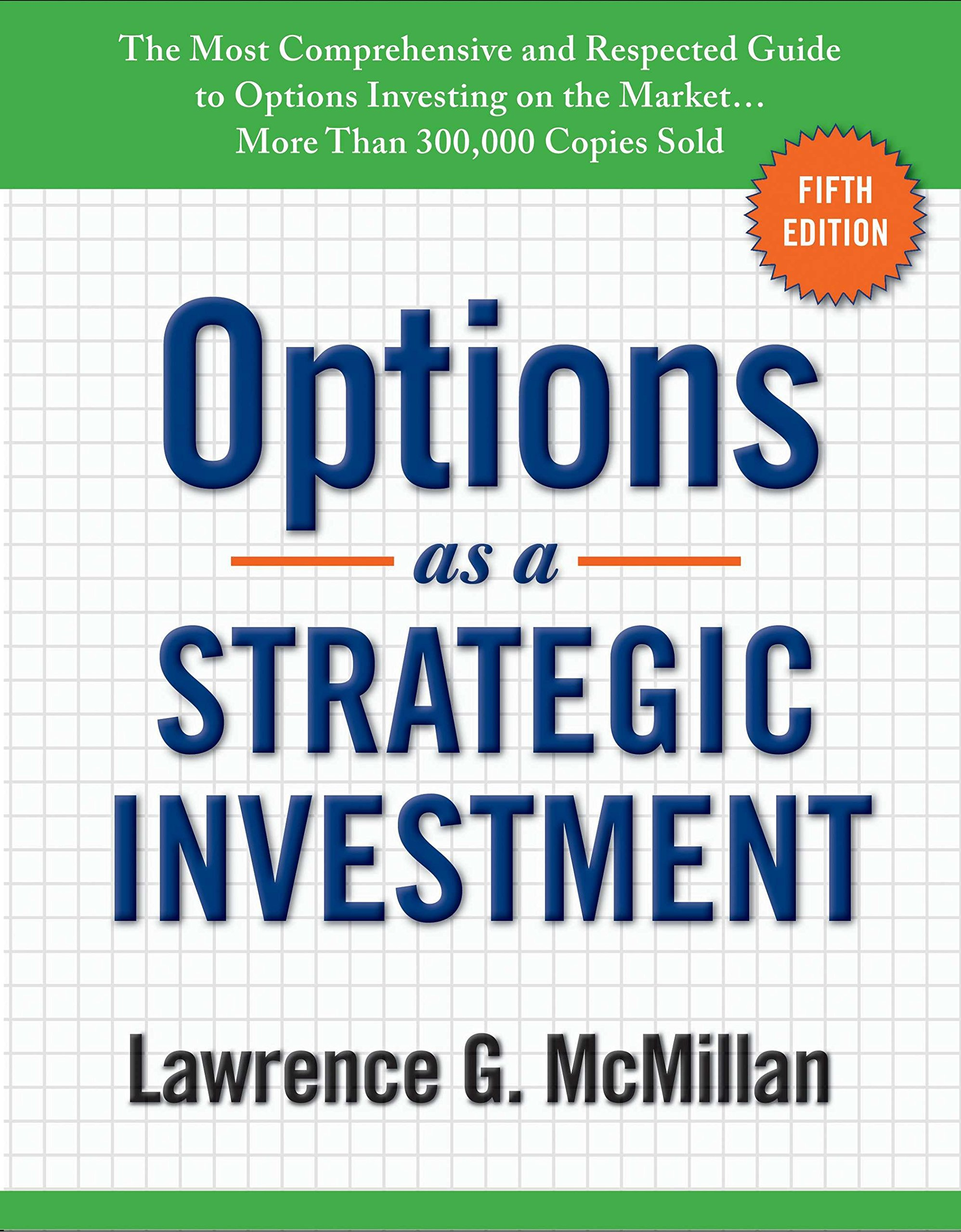Options as a Strategic Investment: Fifth Edition by Prentice Hall Press